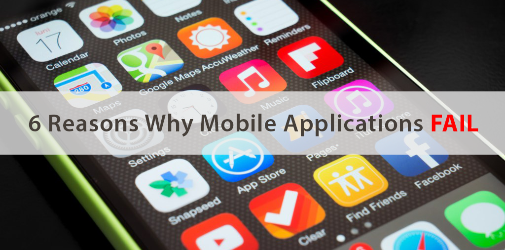 Why Mobile Applications Fail