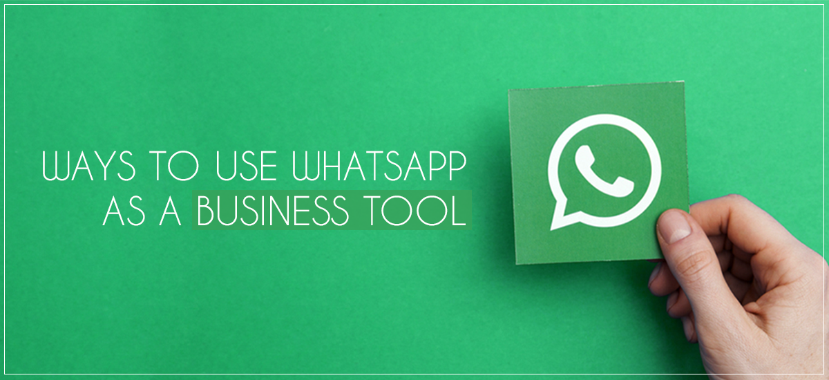 Creativedok Way To Use X Whatsapp For Business Tool As A Tool