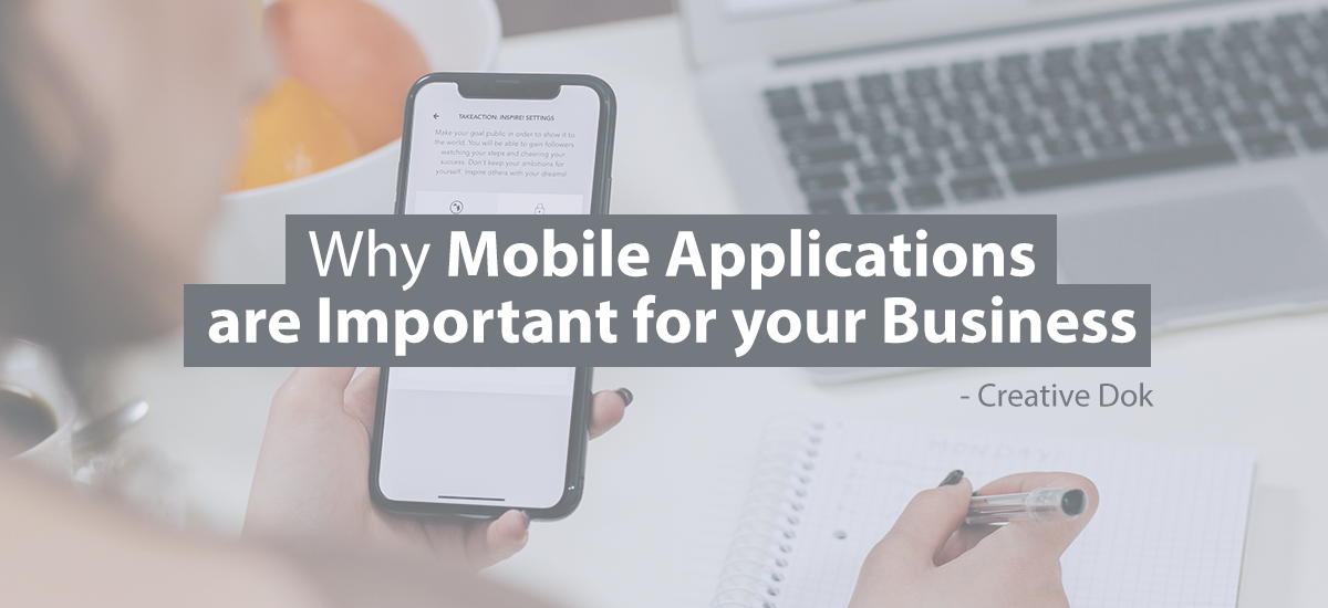 Mobile Applications are Important for your business