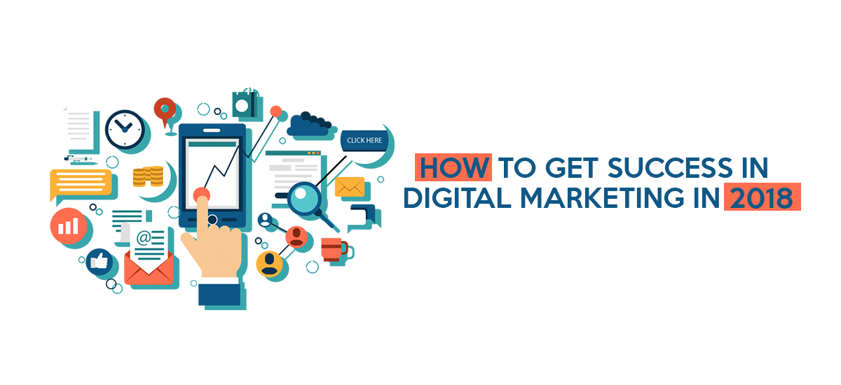 SUCCESS IN DIGITAL MARKETING