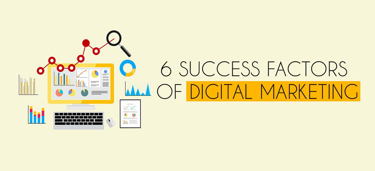 FACTORS OF DIGITAL MARKETING